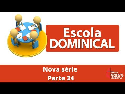 Escola Dominical - Crônicas - parte 34