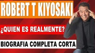 Robert T Kiyosaki en Español ¿Quien es REALMENTE? Biografía Completa Corta
