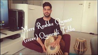 Mere Rashke Qamar (Cover) with Qawwali Tabla