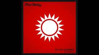 Chris Webby - In The Summer (feat. Merkules) [prod. Teddy Roxpin]