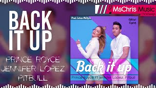 Back It Up - Prince Royce Ft Jennifer Lopez, Pitbull [Video Oficial] (Lyrics) ®