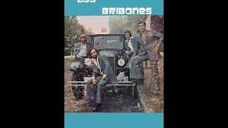 LOS BRIBONES - LLORANDO ME VINE, CANTANDO ME VOY