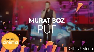 Murat Boz - Püf #MarinaArena