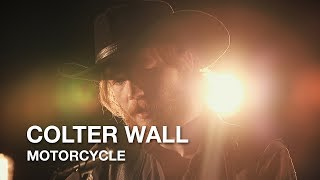 Colter Wall   Motorcycle   First Play Live