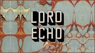 Lord Echo feat  Lisa Tomlins - I Love Music