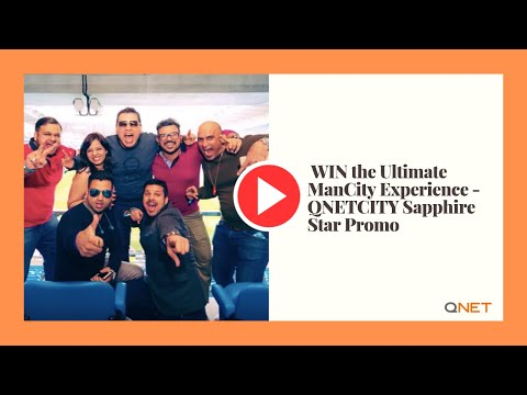 WIN the Ultimate ManCity Experience - QNETCITY Sapphire Star Promo