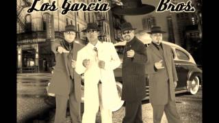 Los Garcia Bros    La Bonga