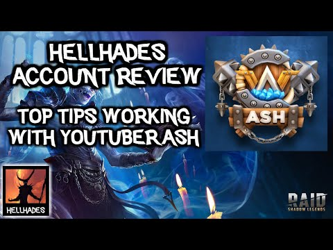 RAID: Shadow Legends | Hellhades Top Tips | A review of YouTuber ASH's account with community tips