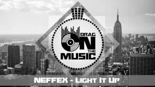 【Trap】NEFFEX - Light It Up