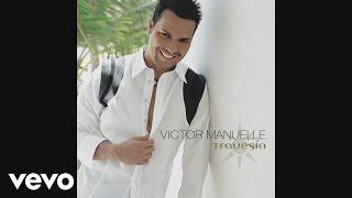 Víctor Manuelle - No Me Hace Falta