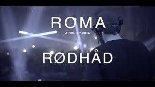 RØDHÅD@SPAZIO900 Rome 9.4.2016 Aftermovie