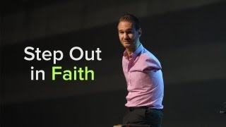 Special Message - Step Out in Faith - Nick Vujicic width=