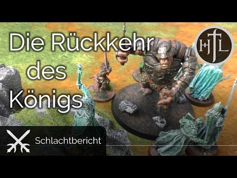 Battlereport - DRdK #10 - Die Rückkehr des Königs (Mittelerde / Hobbit / Herr der Ringe)