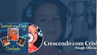 Sandrinha - Crescendo com Cristo (Cd Crescendo com Cristo) 1981