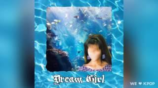 Osshun Gum  -   Dream Girl  (feat. HOMEBOY , NI NI)