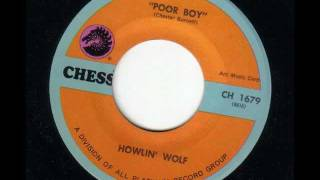 HOWLIN' WOLF - Poor boy - CHESS
