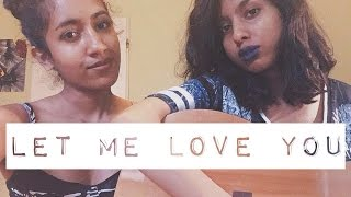 Let me love you MEDLEY - DJ Snake ft. Justin Bieber/Mario COVER +lyrics