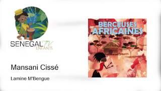 Lamine M'Bengue - Mansani Cissé
