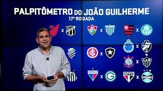 PALPITÔMETRO DO JOÃO GUILHERME! Veja os palpites da décima sétima rodada do Campeonato Brasileiro
