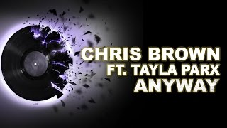 Chris Brown's - Anyway ft. Tayla Parx  MP3  Song