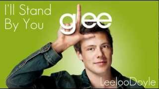 Glee Cast - I'll Stand By You