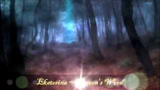Dark Fantasy Music ~ Raven's Wood