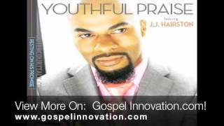 JJ Hairston & Youthful Praise - Great Expectation