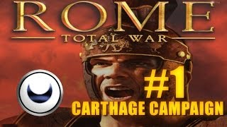 CARTHAGE CAMPAIGN - Rome Total War #1