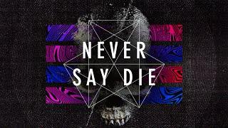 Never Say Die Vol. 4 - Teaser Part III