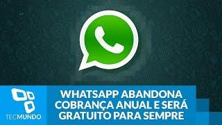 Viva! WhatsApp abandona cobrança anual e será gratuito para sempre