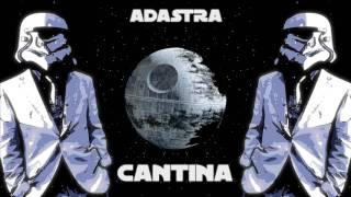 Star Wars Cantina (Adastra Trap/EDM Remix) [Free download]