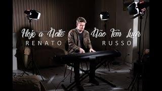 Hoje a Noite Não Tem Luar - Renato Russo | Cover Instrumental