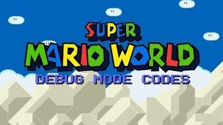 Super Mario World (SNES): Debug mode codes