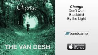 The Van Desh - Change (audio)