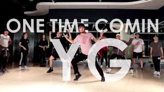 One Time Comin - YG | Choreography BEAM |