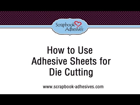 How to use Adhesive Sheets for Die Cutting and More