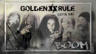 Golden Rule feat. Sista Kat - Boom [Official Video]