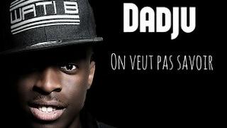 DADJU - ON VEUT PAS SAVOIR  (CLIP OFFICIEL 2017 x4)