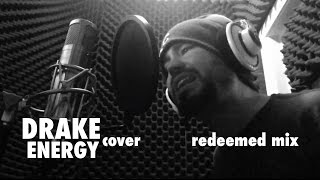 Drake Energy Cover - Sean Cates Redeemed Mix