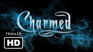 CHARMED AGAIN - The Movie (Official Trailer 2019) [HD]
