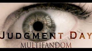 Judgment Day    Multifandom