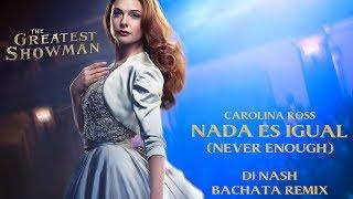 Carolina Ross - Nada Es Igual [Dj NaSh Bachata Remix]