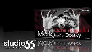 Mark feat. Doddy - Ochii Dracului (Audio)