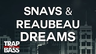 Snavs & ReauBeau - Dreams