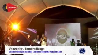 Top Rádio Luanda 2016   - Categoria Versão do Ano - Tamara Nzage - La Vida Buena