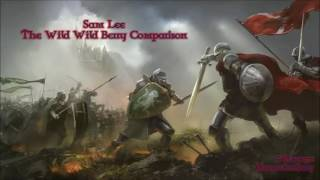 Sam Lee - The Wild Wild Berry