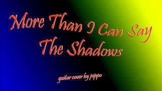 More than i can say  - The Shadows  ( Guitar Cover )
