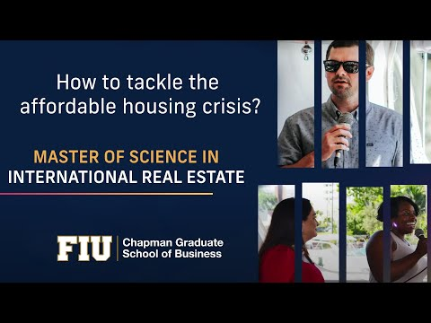 Tackling the affordable housing crisis requires advanced knowledge in the field of real estate.