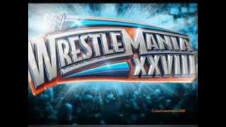 WWE WrestleMania 28 Theme Song 2012