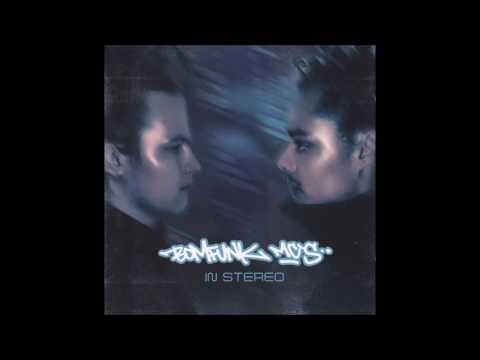 In Stereo de Bomfunk Mcs Letra y Video